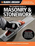 Black & Decker The Complete Guide to Masonry & Stonework: Poured Concrete -Brick & Block -Natural Stone -Stucco (Black & Decker Complete Guide)