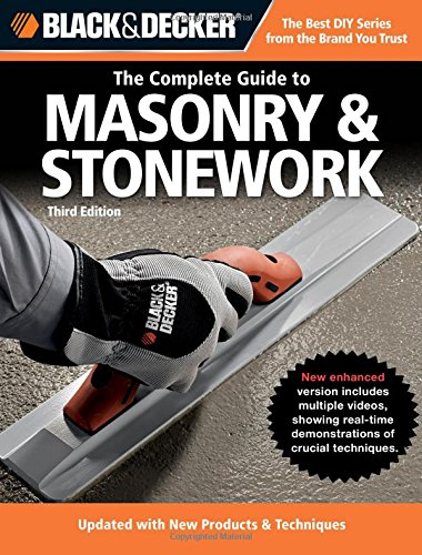 black-decker-the-complete-guide-to-masonry-stonework-poured-concrete-brick-block-natural-stone-stucc