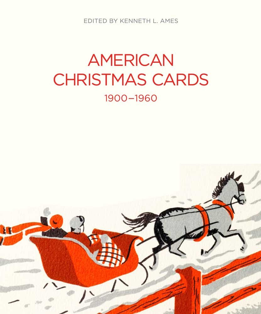 american christmas cards 1900 1960 kenneth l ames 9780300176872 amazoncom books - Amazon Christmas Cards