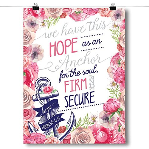 Inspired Posters We Have this Hope - Hebrews 6:19 Poster Siz
