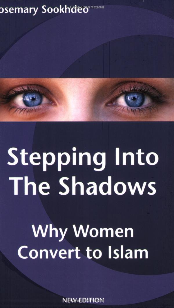 Stepping into the Shadows: Why women convert to Islam: Amazon.es ...