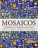 Mosaicos : Spanish As a World Language Plus MySpanishLab with Pearson EText -- Access Card Package (multi-Semester Access), Castells, Matilde Olivella and Guzmán, Elizabeth E., 0133817822