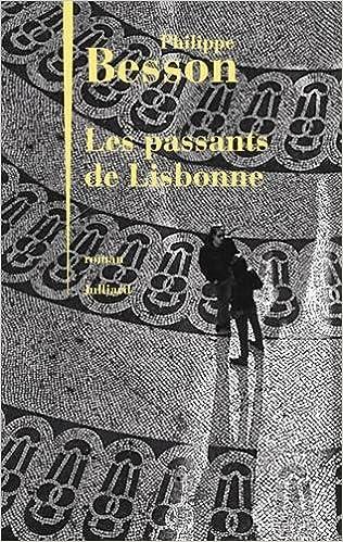 Les Passants de Lisbonne de Philippe BESSON