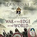 War at the Edge of the World Audiobook by Ian Ross Narrated by Jonathan Keeble