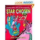 Star Chosen: A Science Fiction Space Opera for the Whole Family