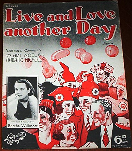 Live And Love Another Day Bertha Willmott 1937 very rare