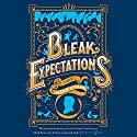 Bleak Expectations Audiobook by Mark Evans Narrated by Mark Evans