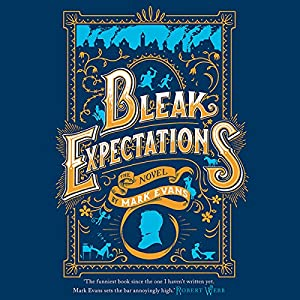 Bleak Expectations Audiobook