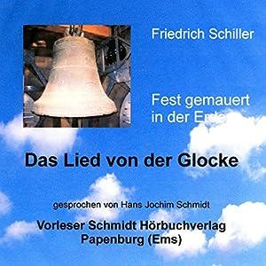 Fest gemauert in der Erden. Schillers Lied von der Glocke Audiobook