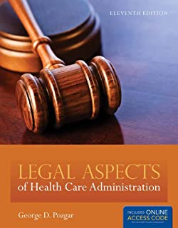 Legal aspects of health care administration george d pozgar nina legal aspects of health care administration includes access code fandeluxe Image collections