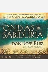 Ondas de Sabiduría / Ripples of Wisdom (Spanish Edition) Hardcover