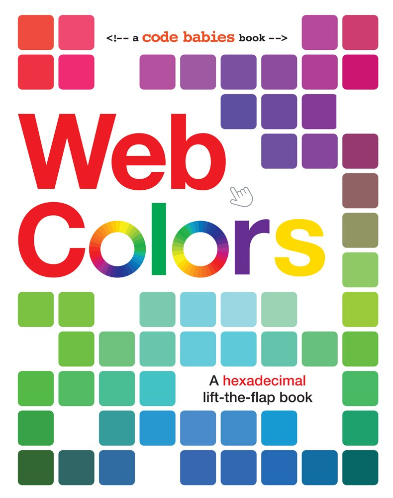 Web colors code babies sterling childrens 9781454921585 amazon web colors code babies sterling childrens 9781454921585 amazon books fandeluxe Images