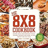The 8x8 Cookbook: Square Meals for Weeknight Family Dinners, Desserts and More—In One Perfect 8x8-Inch Dish