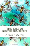 img - for The Tale of Buster Bumblebee book / textbook / text book