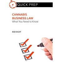 Cannabis Business Law: What You Need to Know (Quick Prep) (English Edition)