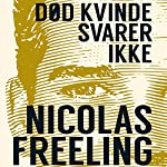Død kvinde svarer ikke | Nicolas Freeling