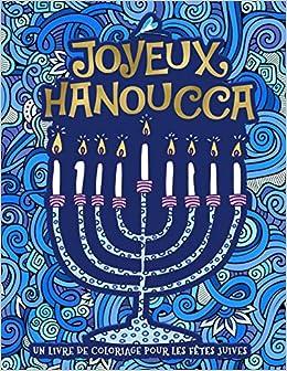 Un Livre De Coloriage Pour Les Fetes Juives Joyeux Hanoucca