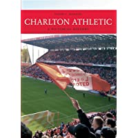Charlton Athletic A Pictorial History
