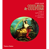 Couleur et culture - Usages et significations de la couleur de l'Antiquité à l'abstraction