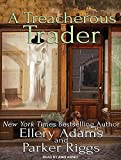 A Treacherous Trader (Antiques & Collectibles Mysteries)