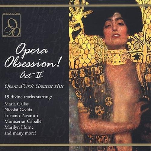Opera Obsession Act II by Opera D'Oro