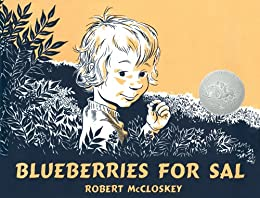 Blueberries for Sal by [McCloskey, Robert]