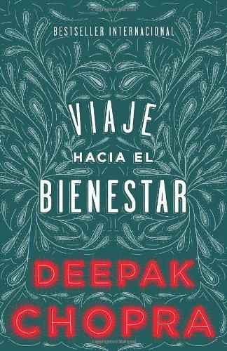 Viaje hacia el bienestar (Spanish Edition)