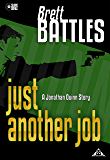 Just Another Job - A Jonathan Quinn Story (A Jonathan Quinn Novel)