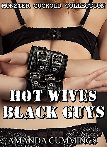 Hot wives black guys