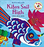 Kites Sail High, Ruth Heller, 0698113896