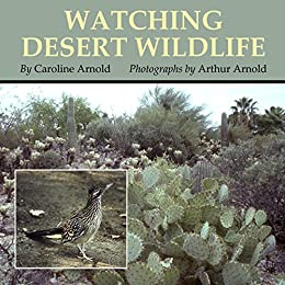 Watching desert wildlife kindle edition by caroline arnold arthur watching desert wildlife by arnold caroline fandeluxe Gallery