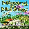 Missing in Mudbug
