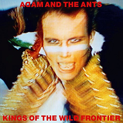 Adam And The Ants - Kings Of The Wild Frontier - REMASTERED - 2CD - FLAC - 2016 - NBFLAC Download