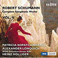 Schumann: Complete Symphonic Works Vol. 5