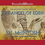 The Angel of Eden: Book Three in the Mesopotamian Trilogy | D. J. McIntosh