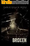 Broken - A Novella (A Beautifully Dark Tale of Depression & Loss)