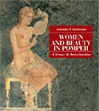 Women and Beauty in Pompeii, D'Ambrosio, Antonio, 8882651274