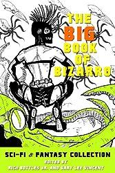 The Big Book of Bizarro Sci-Fi & Fantasy Collection