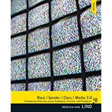 Race/Gender/Class/Media Plus MySearchLab with eText -- Access Card Package (3rd Edition)