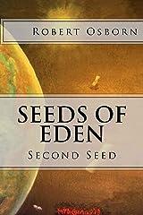 Seeds of Eden: Second Seed (Volume 2) Paperback