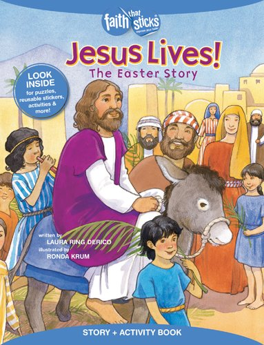 Jesus Lives! The Easter Story, Story + Activity Book (Faith That Sticks Books) ebook