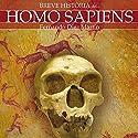 Breve historia del Homo Sapiens Audiobook by Fernando Diez Martín Narrated by Chema Agulló