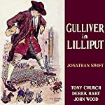 Gulliver in Lilliput (Dramatised) | Jonathan Swift