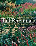 img - for Tall Perennials: Larger-than-Life Plants for Gardens of All Sizes book / textbook / text book