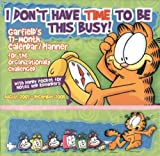 Garfield~I Don't Have Time to Be This Busy 2008 Wall Planner