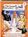 Draw and Write Through History: The 20th Century