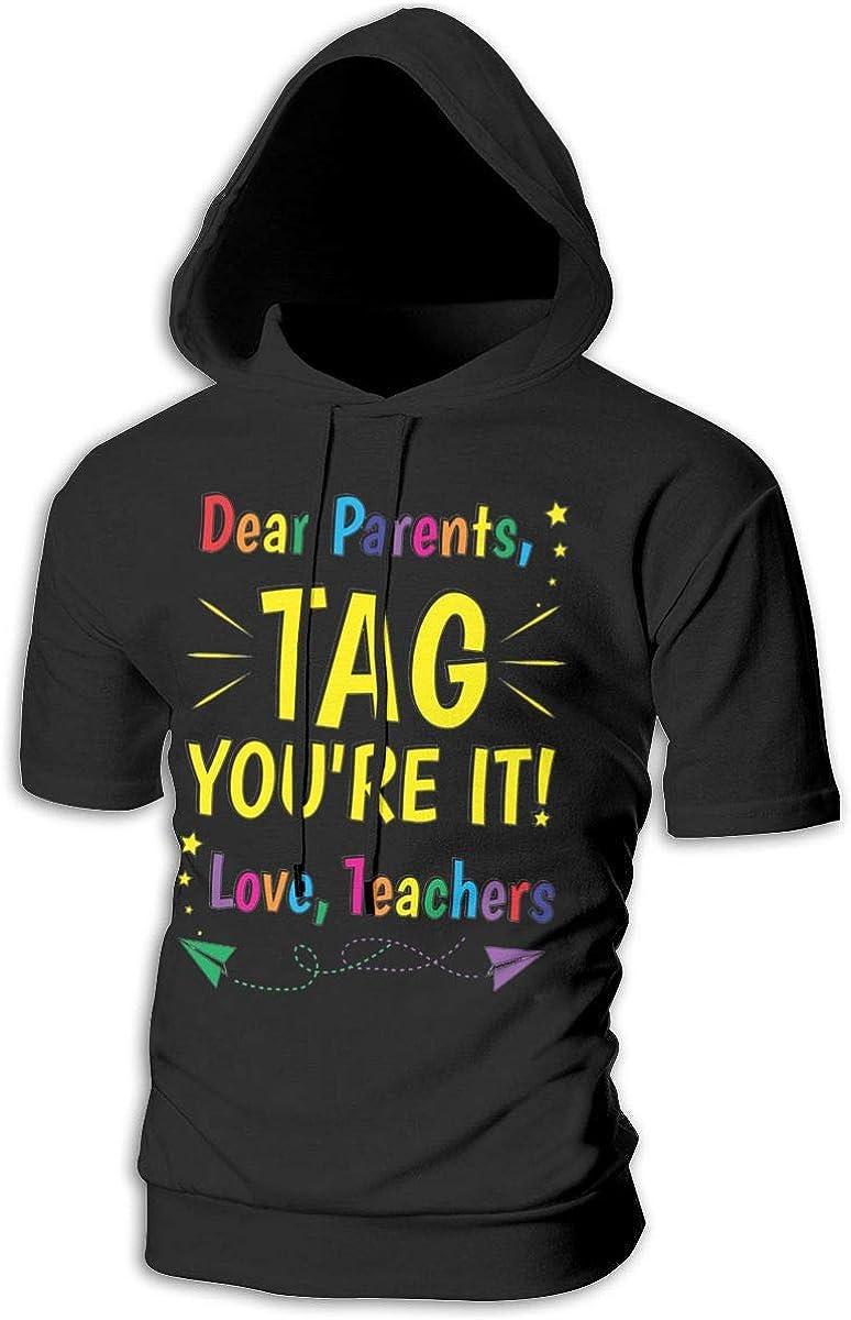 Dear Parents Tag Your It Love Teachers Summer Fashion Mens Short Sleeve Hoodies