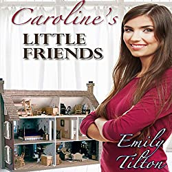 Caroline's Little Friends