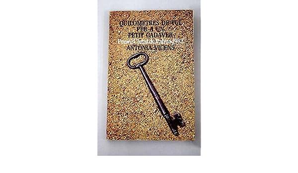 Quilòmetres de tul per a un petit cadàver (Col·lecció Les Eines ; 82) (Catalan Edition): Antònia Vicens: 9788472229495: Amazon.com: Books