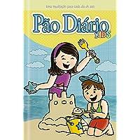 Pão Diário Kids - Novas Aventuras: Uma meditação para cada dia do ano